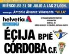 Partido de presentación del Écija Balompié ante el Córdoba