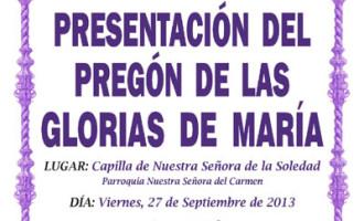Viernes 27 a las 21 horas: Presentación en Écija del Pregón de las Glorias de María
