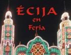 Se publica un año más la revista ÉCIJA EN FERIA, con 50 años de historia.