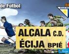 Al Écija se le escapan los tres puntos en el San Pablo y pierde ante el Alcalá por la mínima (0-1)