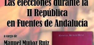 """Presentación en Écija del libro """"Las elecciones durante la II República en Fuentes de Andalucía"""""""