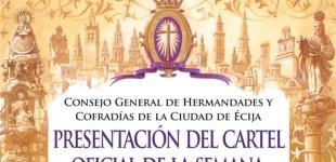 Presentación del Cartel Oficial de la Semana Santa de Écija 2015