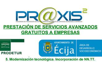 Las empresas profesionales y emprendedoras de Écija se beneficiarán con el Programa Praxis VI