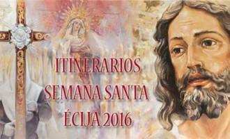Itinerarios Oficiales de la Semana Santa de Écija 2016