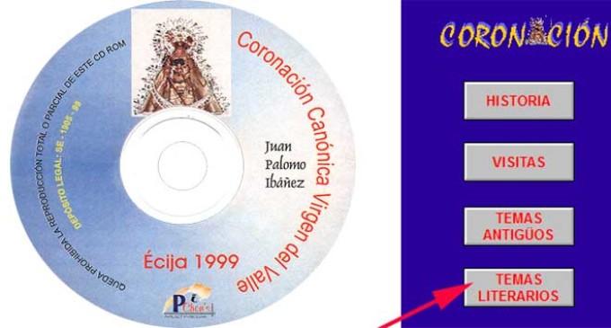 EL PRIMER CD ROM INTERACTIVO MULTIMEDIA QUE SE REALIZÓ EN ÉCIJA FUE A LA VIRGEN DEL VALLE por Juan Palomo (DESCARGAR CD ROM OBSEQUIO POR GENTILEZA DE CIBERECIJA)