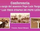 Conferencia Taurina en Écija a cargo de Pepe Luis Vargas