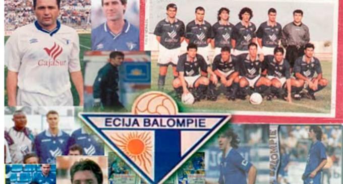La época dorada del Écija Balompié, 1995-1997