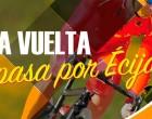 La Vuelta Ciclista a España 2017 en Écija