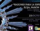 El pregonero Eugenio Benjumea comenta la conferencia celebrada por Luis Rebolo: RAZONES PARA LA ESPERANZA. ÉCIJA PASIÓN Y LUZ