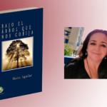 """María Aguilar, de Écija, publica su primera novela """"Bajo el árbol que nos cobija"""""""