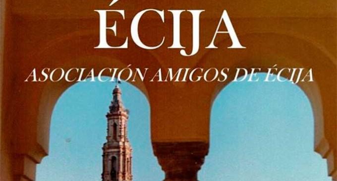 XX Edición de los Premios en Defensa del Patrimonio Histórico Artístico Amigos de Écija