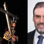 Eugenio Benjumea Palomero, será el Meditador de Ntro. Padre Jesús Nazareno Abrazado a la Cruz 2019