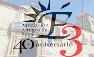 La Ascociación Amigos de Écija presenta una amplia programación cultural para el próximo bimestre de 2019