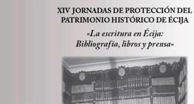 Celebración de las XIV Jornadas de Protección del Patrimonio Histórico de Écija