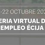 II Feria Virtual del Empleo organizada por el Ayuntamiento de Écija y financiada por la Diputación de Sevilla.