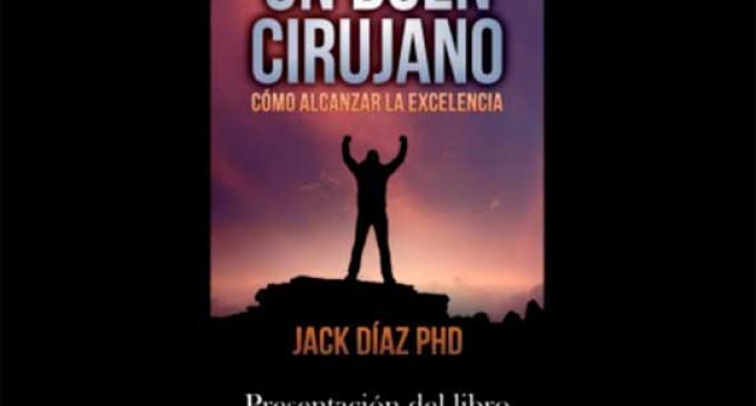 """Próxima presentación en Écija del libro """"Cómo llegué a ser un buen cirujano"""" de Jack Antonio Díaz"""