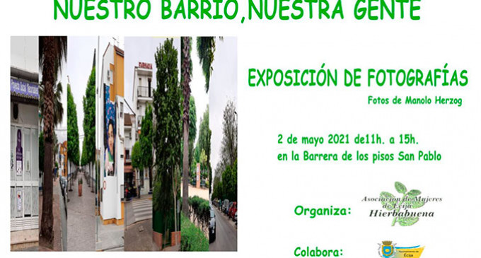 """Exposición de Fotografías de la Asociación Hierbabuena de Écija: """"Nuestro barrio, nuestra gente"""""""