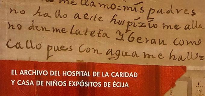 """Nueva publicación de la escritora Marina Martín Ojeda: """"El Archivo del Hospital de la Caridad y Casa de Niños Expósitos de Écija"""""""